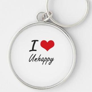 I love Unhappy Keychain
