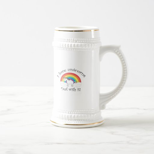 I love unicorns Deal with it! 18 Oz Beer Stein