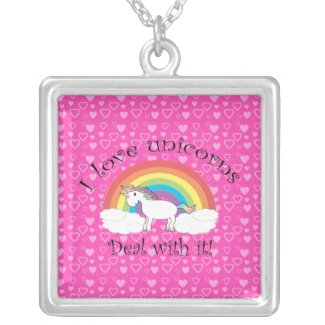 I love unicorns Deal with it! Custom Necklace