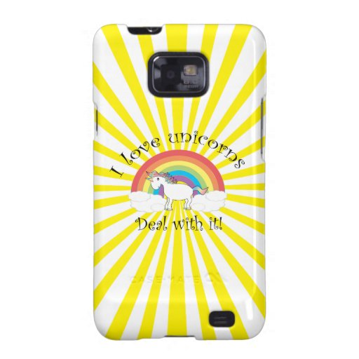 I love unicorns Deal with it! Galaxy S2 Case
