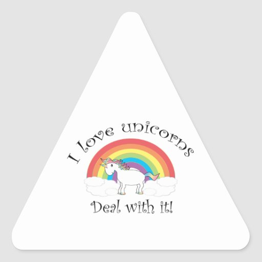 I love unicorns Deal with it! Stickers