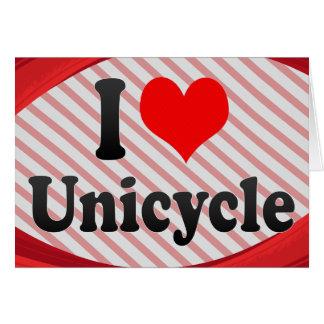I love Unicycle Greeting Card