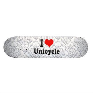 I love Unicycle Skate Deck