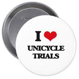 I Love Unicycle Trials Pins