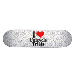 I love Unicycle Trials Skate Boards