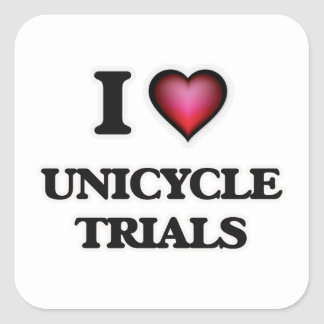 I Love Unicycle Trials Square Sticker