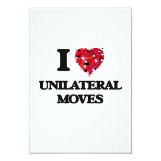 I love Unilateral Moves 3.5x5 Paper Invitation Card