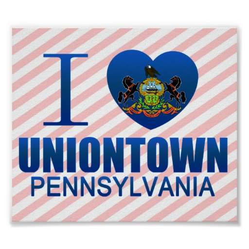 I Love Uniontown, PA Poster