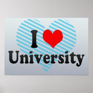 I Love University United States Posters