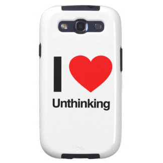 i love unthinking galaxy SIII cover