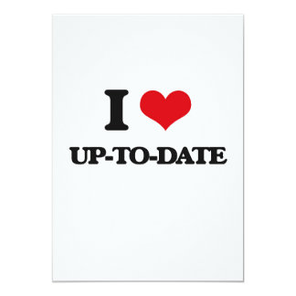 I love Up-To-Date 5x7 Paper Invitation Card