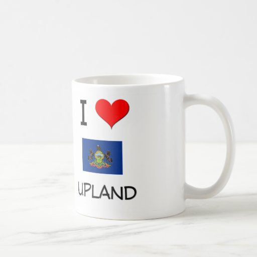 I Love Upland Pennsylvania Coffee Mugs
