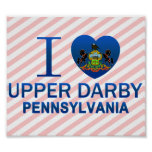 I Love Upper Darby, PA Poster