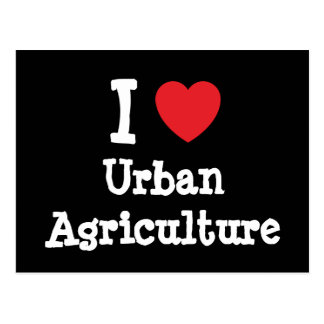 I love Urban Agriculture heart custom personalized Postcard
