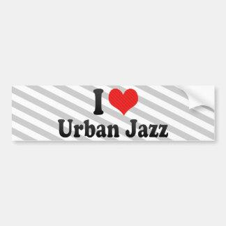 I Love Urban Jazz Car Bumper Sticker