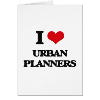 I love Urban Planners Card