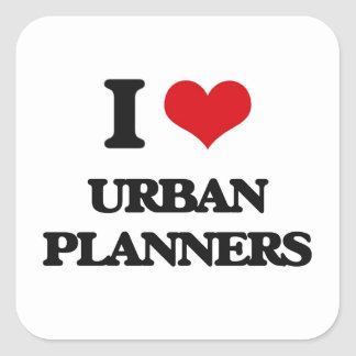 I love Urban Planners Stickers