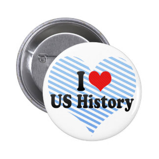 I Love US History Pinback Buttons