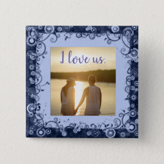 I Love Us Photo Purple Frame Square Button