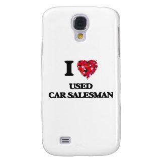 I love Used Car Salesman Galaxy S4 Cases