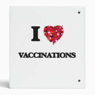 I love Vaccinations 3 Ring Binders