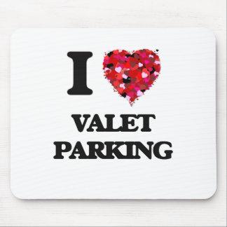 I love Valet Parking Mouse Pad