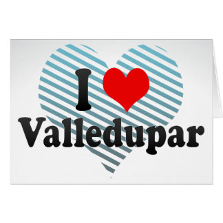 I Love Valledupar, Colombia Cards