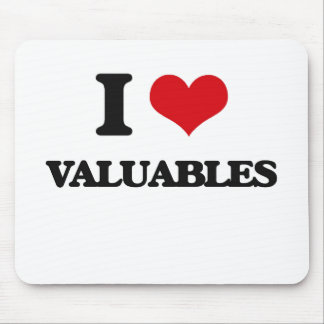 I love Valuables Mouse Pad