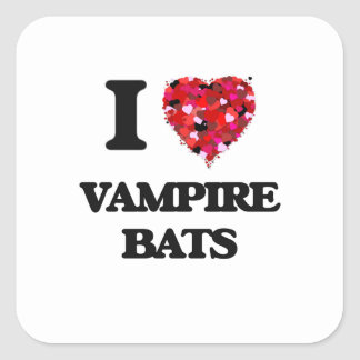 I love Vampire Bats Square Sticker