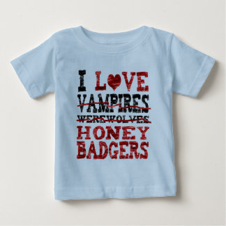 I love vampires werewolves  honey badger baby T-Shirt