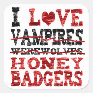 I love vampires werewolves  honey badger square sticker