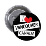 I Love Vancouver Canada Buttons