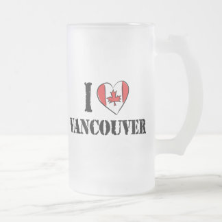 I Love Vancouver Canada Frosted Glass Beer Mug