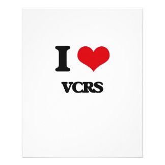 """I love Vcrs 4.5"""" X 5.6"""" Flyer"""
