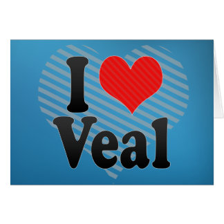 I Love Veal Card