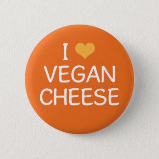 I Love Vegan Cheese Button