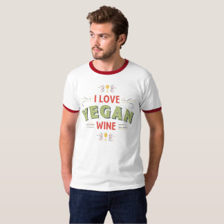 I Love Vegan Wine T-Shirt