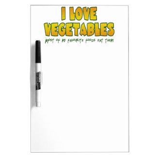 I love vegetables Dry-Erase board
