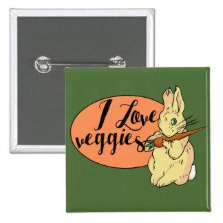 I love veggies 2 inch square button