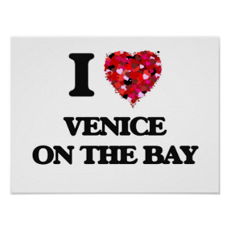 I love Venice On The Bay Maryland Poster