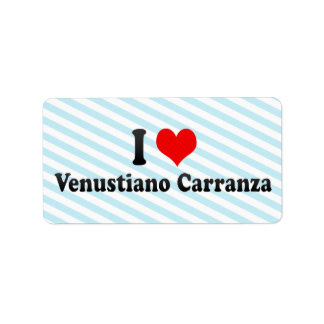 I Love Venustiano Carranza, Mexico Label
