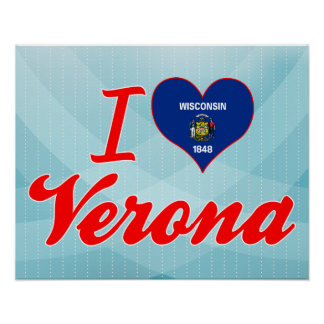 I Love Verona, Wisconsin Poster