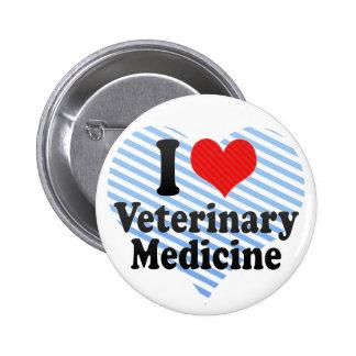 I Love Veterinary Medicine Pinback Button