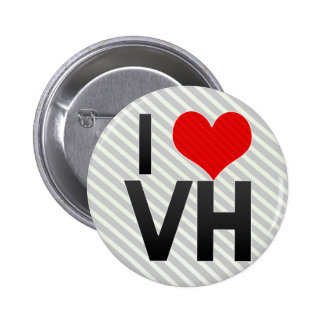 I Love VH Pinback Button