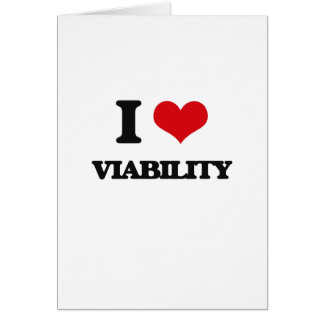 I love Viability Greeting Card