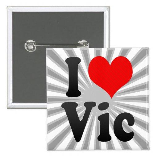 I Love Vic, Spain 2 Inch Square Button