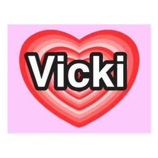 I love Vicki. I love you Vicki. Heart Postcard