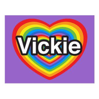 I love Vickie. I love you Vickie. Heart Postcard