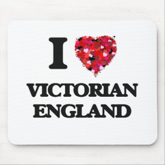 I love Victorian England Mouse Pad