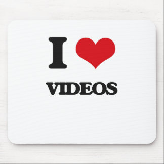 I love Videos Mouse Pad
